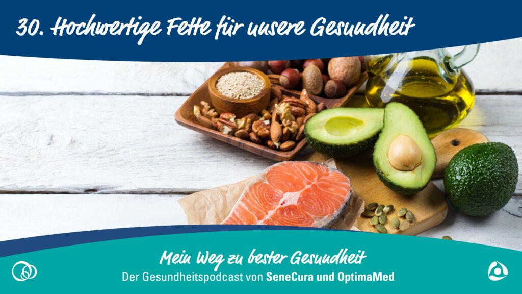 hochwertige-fette-für-unsere-gesundheit