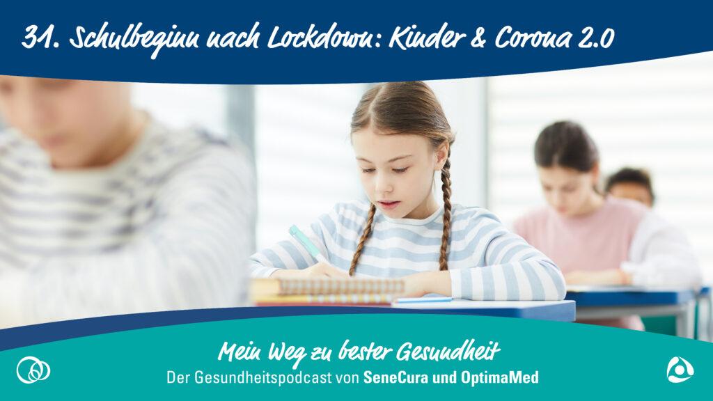 schulbeginn-nach-lockdown-kinder-und-corona-2.0
