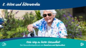 Hitze und Älterwerden