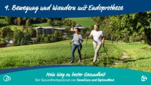 Wandern mit Endoprothese