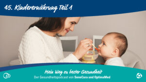 Mama, was essen wir heute? Die richtige Ernährung für Babys und Kleinkinder