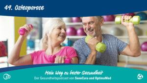 Was tun bei Knochenschwund? Leben mit Osteoporose