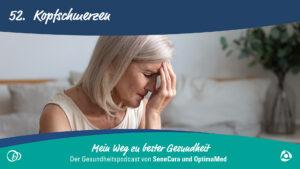 Kopfschmerzen – ein unangenehmer Begleiter im Alltag