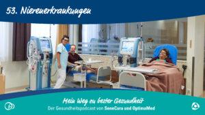 Wenn einem das Leben an die Nieren geht – Nierenerkrankungen und Dialyse